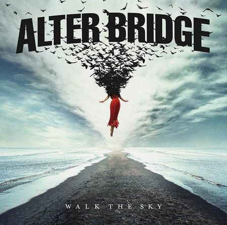 "Alter Bridge: Neues Album ""WALK THE SKY"" erscheint am 18. Oktober 2019"