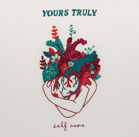 "Yours Truly – ""Self Care"""