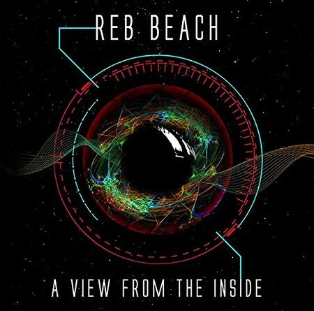 """Reb Beach – """"A View From The Inside"""""""
