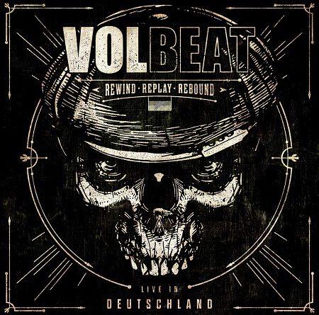 """Volbeat – """"Rewind, Replay, Rebound: Live In Deutschland!"""""""