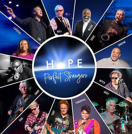 """""""HOPE"""" von Perfect Strangers – Weil jede dunkle Zeit ihre Hymne braucht"""