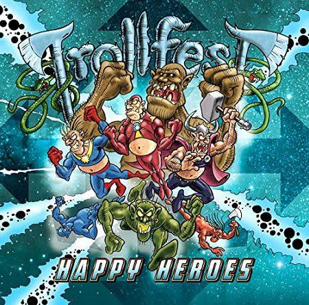 """Trollfest – """"Happy Heroes"""""""
