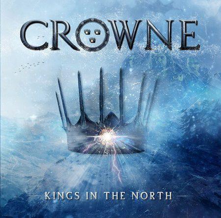"Crowne – ""Kings In The North"""