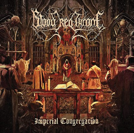 """Blood Red Throne – """"Imperial Congregation """""""