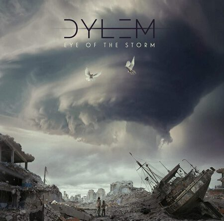 "Dylem – ""Eye Of The Storm"""