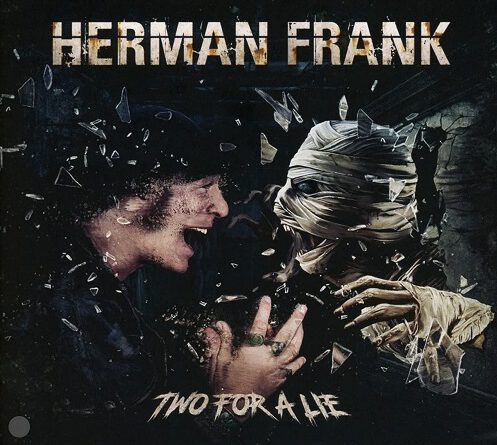 """Herman Frank – """"Two For A Lie"""""""
